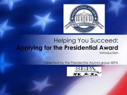 Helping You Succeed: Applying for the Presidential Award