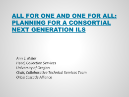 All for One and One for All: Planning for a Consortial Next