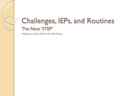 Challenges, IEPs, and Routines