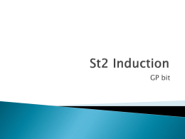 St2 Induction - Pennine GP Training