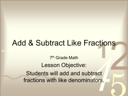 Add & Subtract Like Fractions