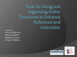 Tools for Using and Organizing Online Resources to Enhance