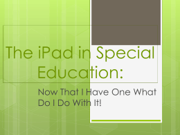 The iPad in Special Education