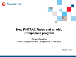 New FINTRAC rules and an advisor template for an AML regime