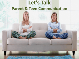 Let`s Talk: Parent & Teen Communication