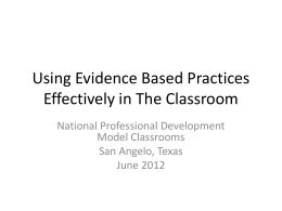 Using Evidence Based Practices Effectively in The Classroom