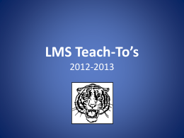 LMS Teach-To`s - Laurens County School District 55