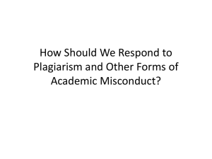 How Should We Respond to Plagiarism and Other Forms of
