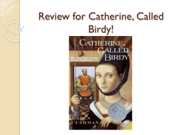 Review for Catherine, Called Birdy!