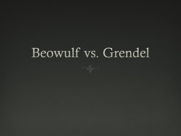 Beowulf vs. Grendel - hilliardsclass.com