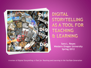 Digital Storytelling as a Tool for Teaching