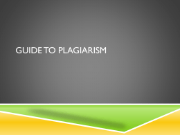 Quick Guide to Plagiarism - School of Social Work