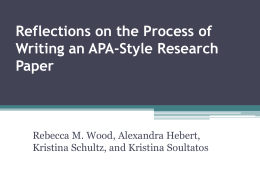 Reflections on the Process of Writing an APA