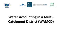 Water Accounting in a Multi-Catchment District (WAMCD)