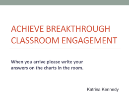Achieving Breakthrough Classroom Engagement Powerpoint