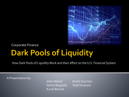 Dark Pools of Liquidity