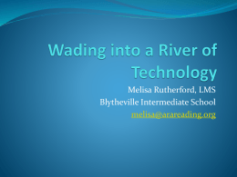 Wading into a River of Technology