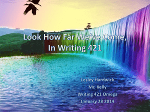 Look How Far We`ve Come, In Writing 421 Lesley Hardwick Mr