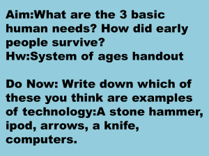 Aim:What are the 3 basic human needs?How did early