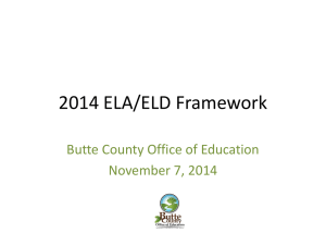 California`s ELA/ELD Framework - Butte County Office of Education