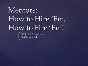 Mentors: How to Hire *Em, How to Fire *Em!