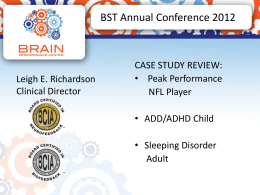 Case Studies Using Biofeedback and Neurofeedback