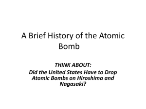 Did the United States Have to Drop Atomic Bombs on Hiroshima and