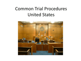 Courtroom Procedure in the United States PPT