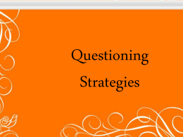 Questioning PPT - Kelly Philbeck