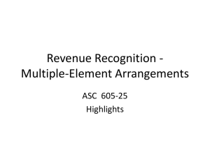 Revenue Recognition - Multiple-Element Arrangements ASC 605 25