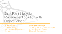 SharePoint Lifecycle Management Solution with Project