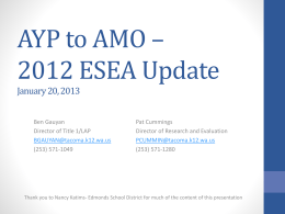 AYP to AMO – 2012 ESEA Update January 20, 2013