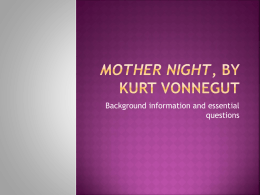 Mother Night, by Kurt Vonnegut