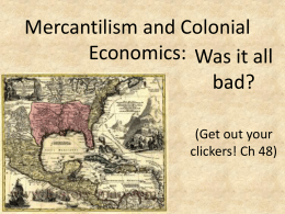 Mercantilism and Colonial Economics: