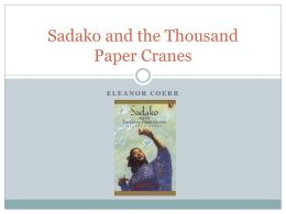 Sadako and the Thousand Paper Cranes, Intro & Chapter 1
