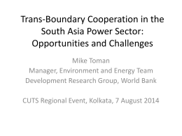 Trans-Boundary Cooperation in the South Asia Power