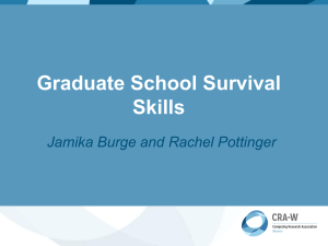 Graduate School Survival Skills