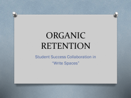 ORGANIC RETENTION - Oakland University