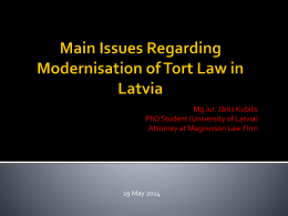 Issues Regarding Modernisation of Tort Law in Latvia