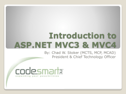 Chad Stoker – ASP.NET MVC3 power-point slides