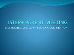 ISTEP Parent Meeting - Merrillville Community School