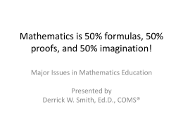 Major Issues in Math Education - FIMC-VI