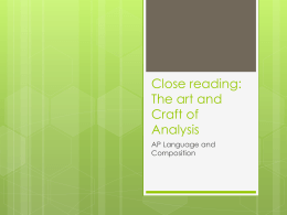 Close reading: The art and Craft of Analysis