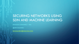 Securing Networks using SDN and Machine Learning