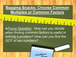 Bagging Snacks: Choose Common Multiples or - falcon