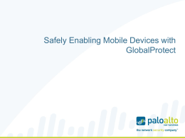 Safely Enabling Mobile Devices
