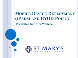 Mobile Device Deployment (iPads) and boyd