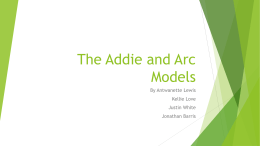 The Addie and Arc Model