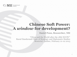 Chinese Soft Power: a window for development? - The North