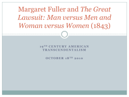 Margaret Fuller and The Great Lawsuit